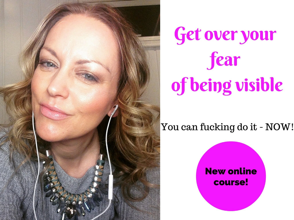 get-over-your-fears-of-being-visible